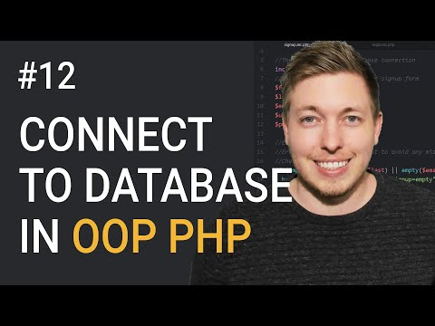 Connect To A Database Using MySQLi And OOP PHP | Object Oriented PHP Tutorial | PHP Tutorial