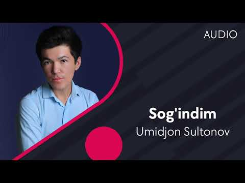 Umidjon Sultonov - Sog'indim