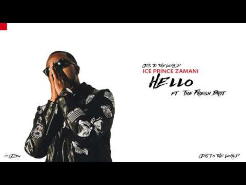 Ice Prince - Hello (ft. The Fresh Brit) (Audio) | Jos To The World mp3