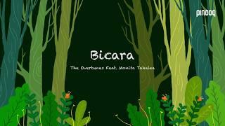 Bicara (Lirik) - TheOvertunes feat  Monita Tahalea