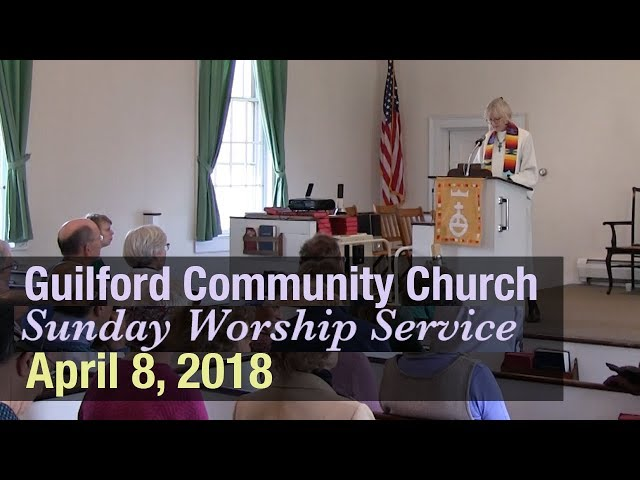 Guilford Church Service - 4/8/18