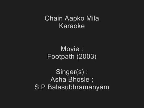 Chain Aapko Mila - Karaoke - Footpath (2003) - S.P Balasubhramanyam ; Asha Bhosle