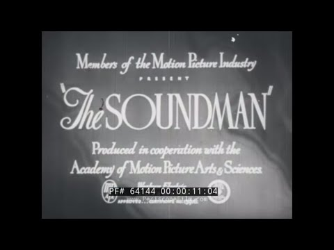 """""""THE SOUNDMAN""""  1940s PRODUCTION SOUND RECORDING FOR MOTION PICTURES  EDUCATIONAL FILM 64144"""