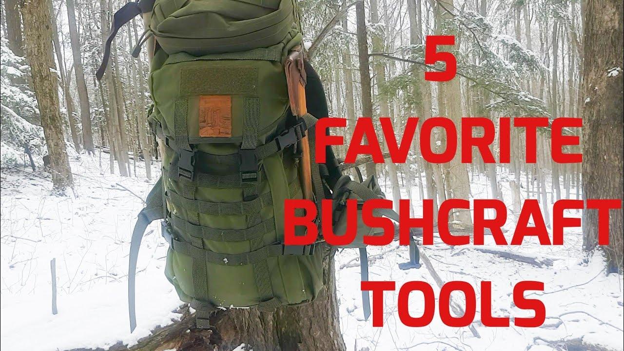 5 Favorite Bushcraft Tools