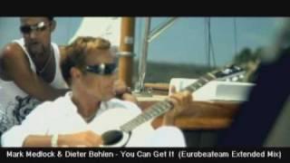 Mark Medlock & Dieter Bohlen  -  You Can Get It  (EBT BohlenStyle Remix)
