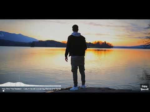 Calum Scott - You Are The Reason ( Lyric Video ) ( Cover Alexandra Porat )