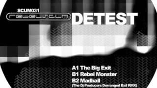 Detest - The Big Exit