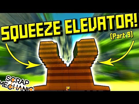 THE SQUEEEZE ELEVATOR and YOUR CREATIONS! (Suspended Mountain Base Part 9) - Scrap Mechanic Gameplay