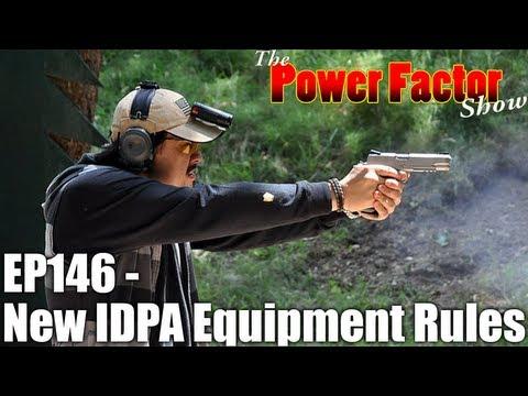 Episode 146 - New IDPA Equipment Rules