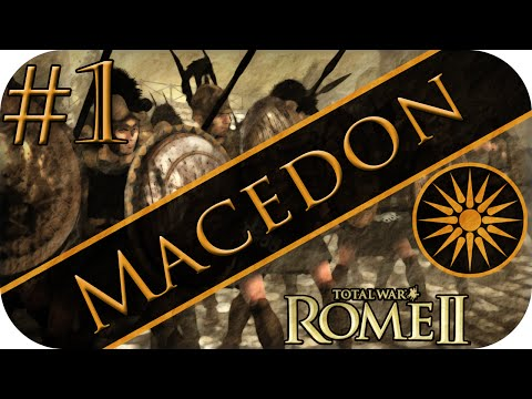 (#1) Macedon Campaign | Total War: Rome II | Rise of the Phoenix!