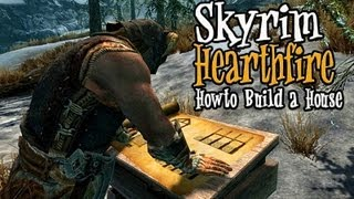 Skyrim Hearthfire - Beginners Guide to Building Your First Home.