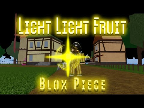 Blox Piece Best Game On Roblox Devil Fruit Locations Light Light Fruit Showcase In Blox Piece New One Piece Game Youtube