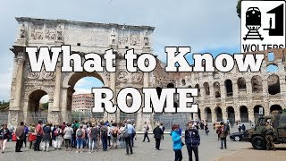 Visit Rome - What to Know Before You Visit Rome, Italy