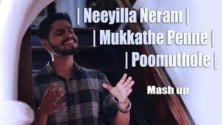 Neeyilla Neram Mukkathe penne Poomuthole Mash Up Amal V Sebastian Hari Krishnan Suryakiran