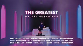 THE GREATEST MEDLEY NUSANTARA