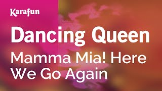 Karaoke Dancing Queen - Mamma Mia! Here We Go Again *