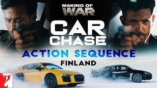 Making of War | Car Chase Action Sequence - Finland | Hrithik Roshan, Tiger Shroff, Siddharth Anand