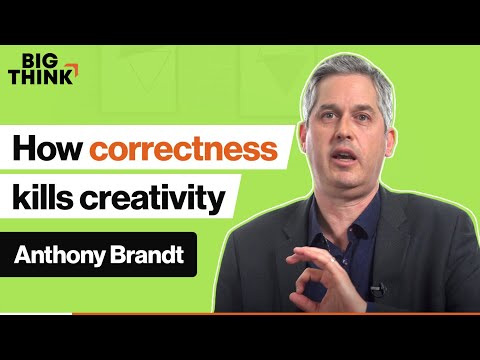 Correctness makes you less creative. Here's why | Anthony Brandt