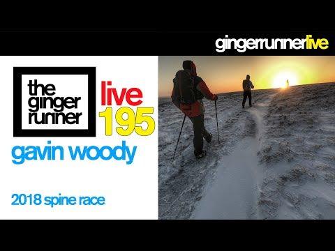 grl-#195- -gavin-woody-&-the-spine-race-2018