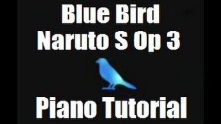 Piano Tutorial | Blue Bird | Naruto Shippuden Opening 3