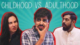 Childhood vs Adulthood | Bekaar Films | Comedy Skit