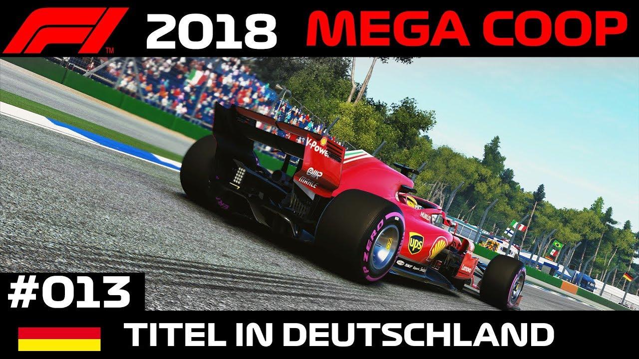 Titel in Deutschland? | #013 | Let's Play Formel 1 2018 Mega Coop Deutsch Gameplay German