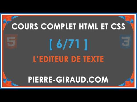COURS COMPLET HTML ET CSS [6/71] - L'éditeur de texte