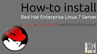 How-to install Red Hat Enterprise Linux 7 Server + Static ip + LAMP SERVER + webmin admin panel [HD]
