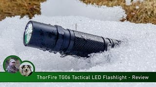 ThorFire TG06 Tactical LED Flashlight - Review