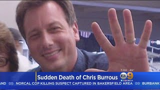 Autopsy Performed For KTLA Anchor Chris Burrous, Cause Of Death Remains Under Investigation