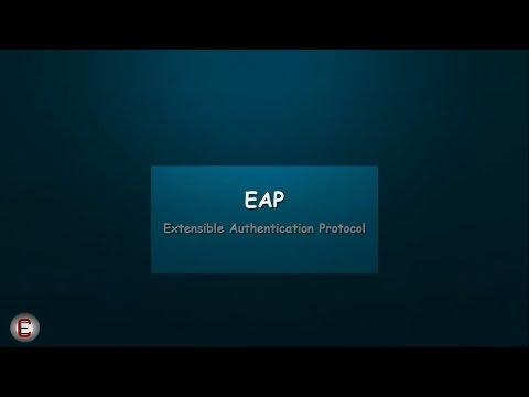 EAP - Extensible Authentication Protocol