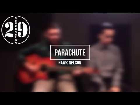 Hawk Nelson - Parachute | Suspension 29 Cover