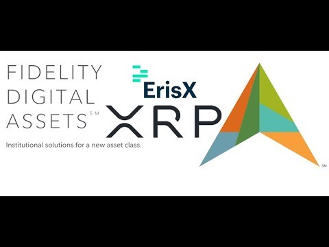 Fidelity Digital Assets And ErisX Should Add Ripple XRP
