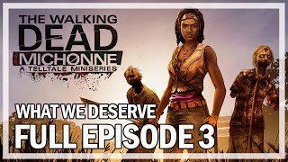 The Walking Dead: Michonne Full Episode 3 What We Deserve - Gameplay Finale