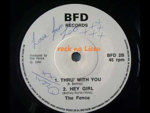 The Fence - thru' with you 1980 mp3