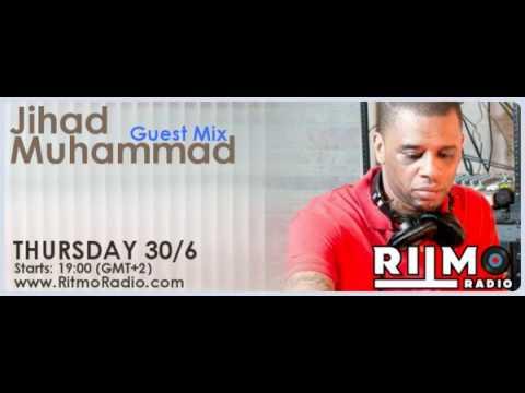 Jihad Muhammad RitmoRadio GuestMix
