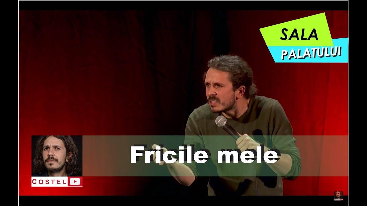 Costel stand-up comedy   Sala Palatului   Frici
