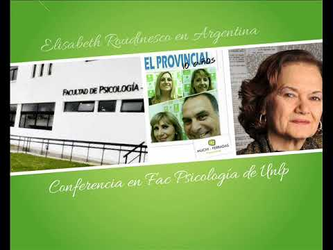 CONFERENCIA MAGISTRAL DE LA PSICOLOGA FRANCESA ELISABETH ROUDINESCO