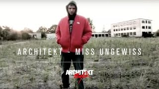Architekt - Miss Ungewiss (prod by Mosaik)