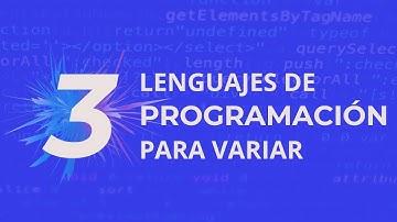 3 Lenguajes de programación para aprender en tu tiempo libre