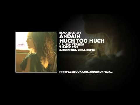 Andain - Much Too Much (Zetandel Chill Mix)