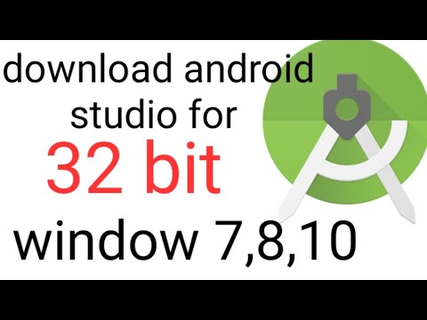 How To Download Android Studio For 32 Bit Window 7