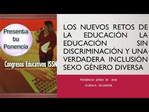 los-nuevos-retos,-la-educación-sin-discriminación-y-una-verdadera-inclusión-sexo-género-diversa