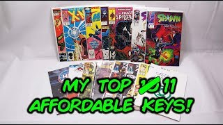 My Top 10, I mean 11! Affordable Key Comic Book Issues!