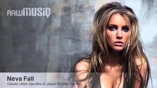Neva Fall - Casely (Alex Gaudino Jason Rooney Remix)