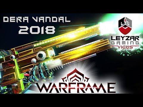 Dera Vandal Build 2018 (Guide) - The Corpus Workhorse (Warframe Gameplay)
