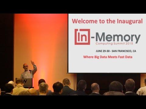 In-Memory Computing Summit 2015 - www.imcsummit.org