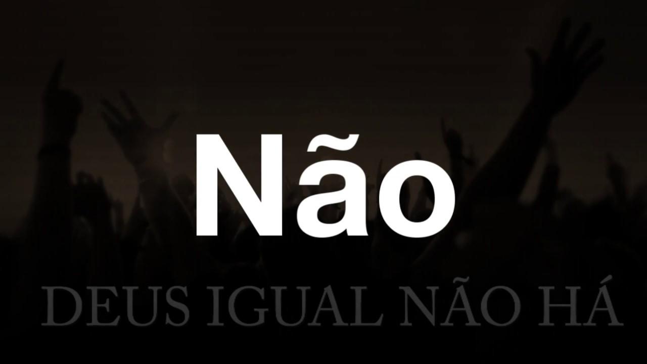 Deus Igual Não Há   Rap Evangelico   Música Evangélica
