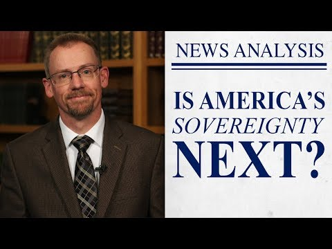 NWO: The Killing of American Sovereignty
