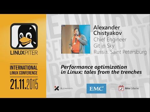 """Александр Чистяков: """"Оптимизация производительности в Linux: время удивительных историй"""""""